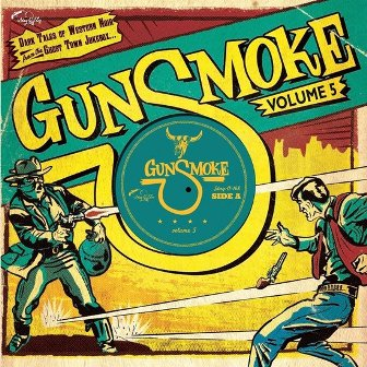 GUNSMOKE : Volume 5