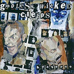GODLESS WICKED CREEPS<br>Hystereo