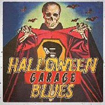 HALLOWEEN GARAGE BLUES : Various Artists