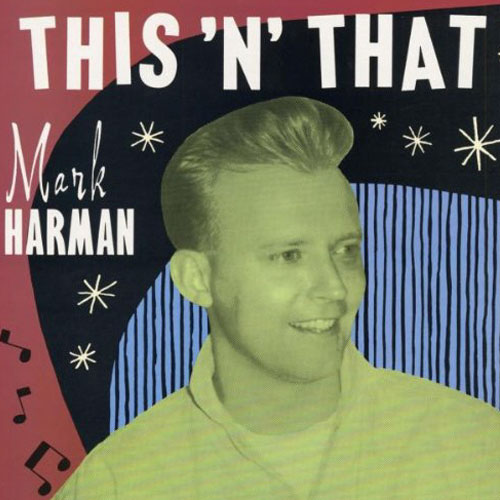 MARK HARMAN : This'n that