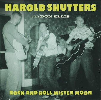 HAROLD SHUTTERS : Rock'n Roll Mister Moon