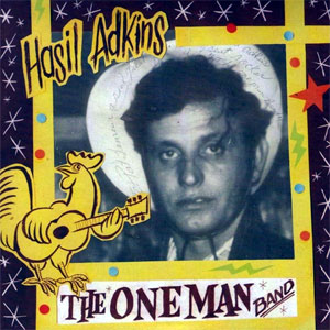 HASIL ADKINS : The One Man Band