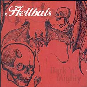 HELLBATS - Dark'n'Mighty