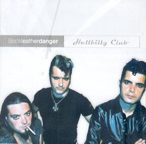 HILLBILLY CLUB : Black Leather Danger