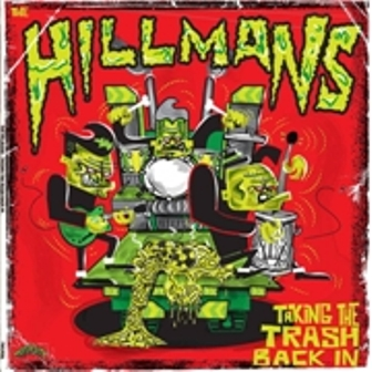 HILLMANS : Taking The Trash Back In