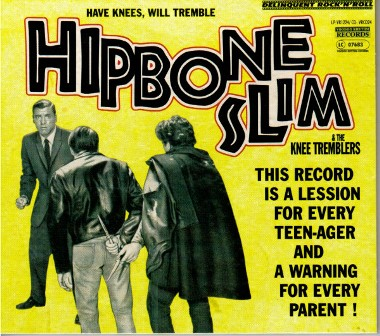 HIPBONE SLIM & THE KNEE TREMBLERS : Have knees, Will Tremble