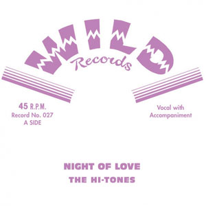 HI-TONES, THE : Night Of Love