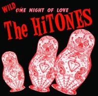 HITONES, THE : Wild Night Of Love