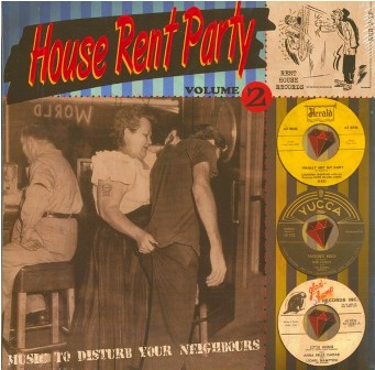 HOUSE RENT PARTY Vol.2 : Music To Disturb Your Neighbours
