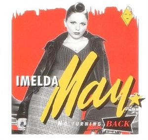 IMELDA MAY : No Turning Back