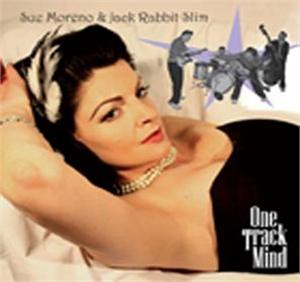 JACK RABBIT SLIM & SUE MORENO : One Track Mind