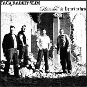 JACK RABBIT SLIM : Hairdos And Heartaches