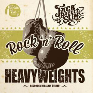 JACK RABBIT SLIM : Rock'n Roll heavyweights