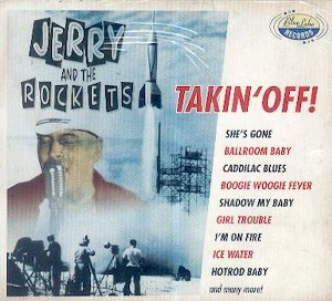 JERRY AND THE ROCKETS : Takin' Off