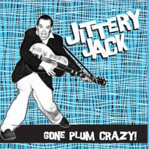 JITTERY JACK: GONE PLUM CRAZY!