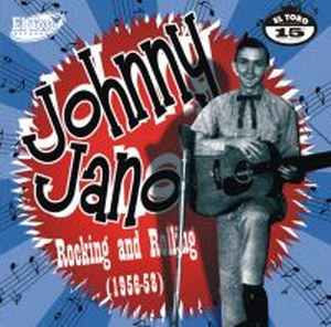 JOHNNY JANO : Rocking And Rolling (1956-58)