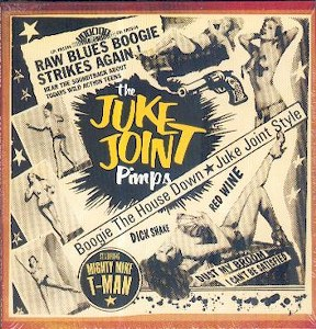 JUKE JOINT PIMPS, THE : Boogie The House Down