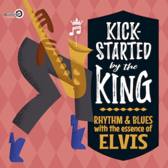KICKSTARTED BY THE KING : Volume 1