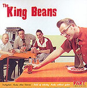 KING BEANS, THE : The king beans