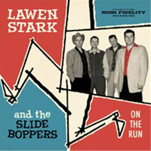 LAWEN STARK & THE SLIDEBOPPERS: ON THE RUN