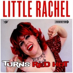 LITTLE RACHEL & THE HOGHS OF RHYTHM: WHEN...