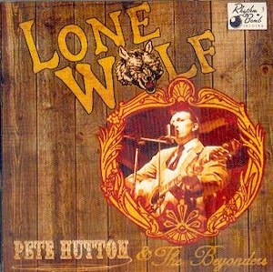 PETE HUTTON AND THE BEYONDERS : LONE WOLF