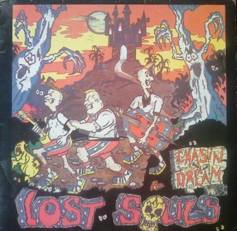 LOST SOULS : Chasin' a dream
