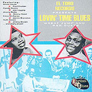 LOVIN' TIME BLUES : Great jump and R&B duets