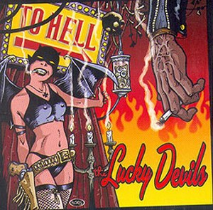 THE LUCKY DEVILS: To Hell