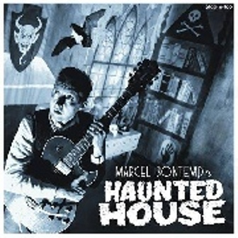 MARCEL BONTEMPI : Haunted House