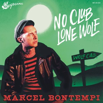 MARCEL BONTEMPI : No Club Lone Wolf