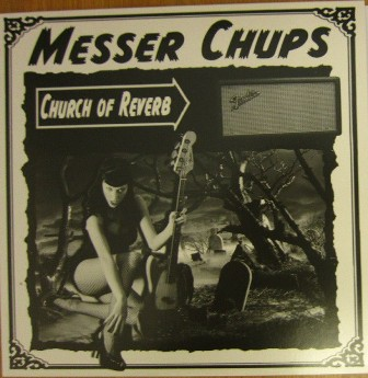 MESSER CHUPS : Church Of Reverb
