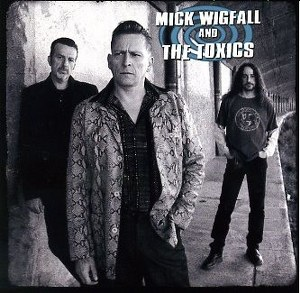 MICK WIGFALL & THE TOXICS: SAME