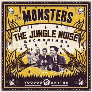 MONSTERS, THE : Jungle Noise Recordings