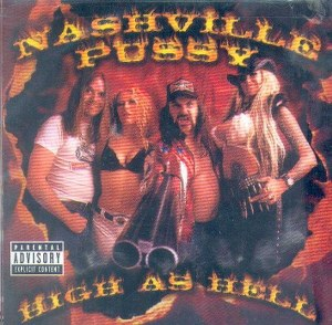 NASHVILLE PUSSY: HIGH AS HELL