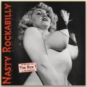 NASTY ROCKABILLY : : NASTY ROCKABILLY: 10 CD BOX!!!!