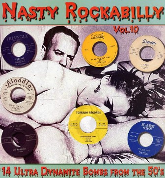 NASTY ROCKABILLY : Volume 10