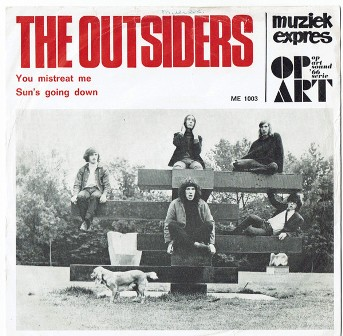 OUTSIDERS, THE : You Mistreat Me