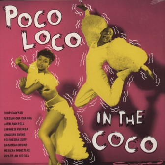 POCO LOCO IN THE COCO : Volume 1