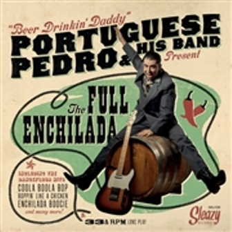 PORTUGUESE PEDRO & HIS BAND : The Full Enchilada