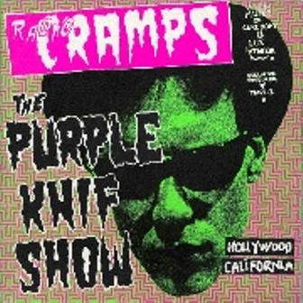 CRAMPS, THE : Radio, The Purple Knif Show