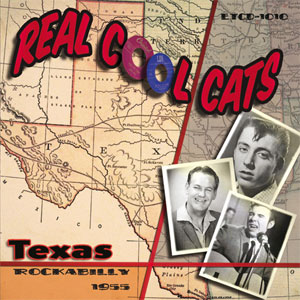 REAL COOL CATS : Texas Rockabilly 1955