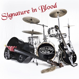 ROCKABILLY MAFIA : Signature in Blood