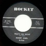 RONNY HINES : That's Allright & I've Got A Women