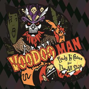 RUDY LA CRIOUX & THE ALL STARS: VOODOO MAN