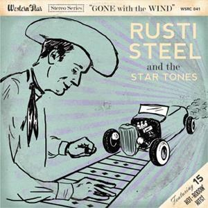 RUSTI STEEL & THE STAR TONES: GONE WITH THE WIND