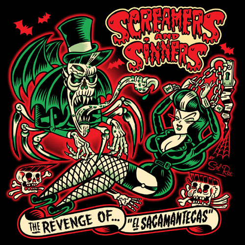 SCREAMERS AND SINNERS : The Revenge Of El Sacamantecas