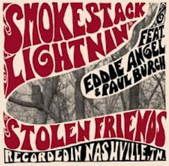 SMOKESTACK LIGHTINING feat. EDDY ANGEL