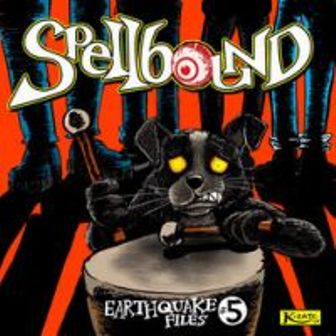 SPELLBOUND : Earthquake No.5