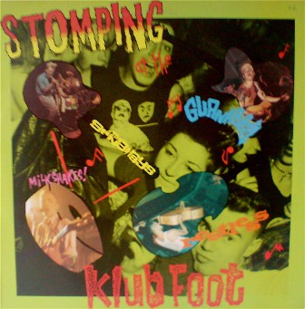 STOMPING AT THE KLUB FOOT : Volume 1